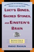 Lucys Bones Sacred Stones & Einsteins