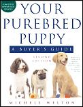 Your Purebred Puppy 2ND Edition