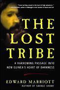 Lost Tribe A Harrowing Passage Into Ne