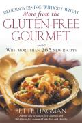 More from the Gluten Free Gourmet Delicious Dining Without Wheat