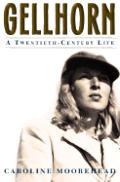 Gellhorn A Twentieth Century Life