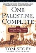 One Palestine Complete Jews & Arabs Under the British Mandate