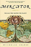 Mercator The Man Who Mapped The Planet