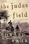 The Judas Field: A Novel of the Civil War Cover