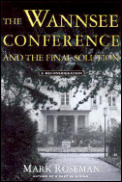 Wannsee Conference & The Final Solution