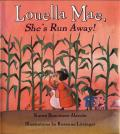 Louella Mae Shes Run Away