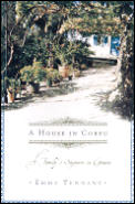 House In Corfu A Familys Sojourn In Gree