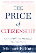 Price Of Citizenship Redefining The Am