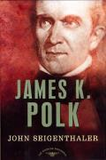 James K. Polk (American Presidents) Cover