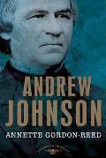 Andrew Johnson The 17th President 1865 1869
