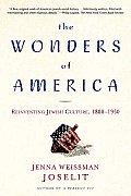 Wonders Of America Reinventing Jewish