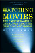 Watching Movies The Biggest Names In Cin