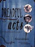 Dreadful Acts Book Two in the Eddie Dickens Trilogy