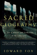 Sacred Geography: A Tale of Murder and Archeology in the Holy Land