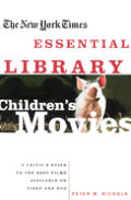 New York Times Essential Library Childrens Movies