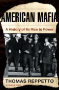 American Mafia: A History of Its Rise to Power (John MacRae Books) Cover
