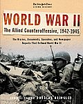 The New York Times Living History: World War II: The Allied Counteroffensive, 1942-1945 (New York Times Living History)
