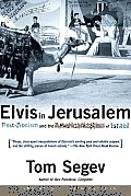 Elvis In Jerusalem Post Zionism & The