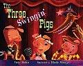 Three Swingin Pigs