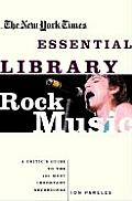 New York Times Essential Library: Rock Music
