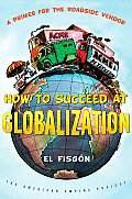 How to Succeed at Globalization A Primer for Roadside Vendors