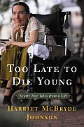 Too Late To Die Young Nearly True Tale