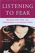Listening To Fear Helping Kids Cope From