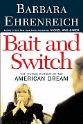 Bait and Switch: The (Futile) Pursuit of the American Dream Cover