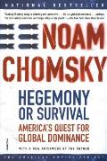 Hegemony or Survival: America's Quest for Global Dominance (The American Empire Project) Cover