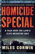 Homicide Special A Year with the LAPDs Elite Detective Unit