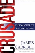 Crusade Chronicles Of An Unjust War