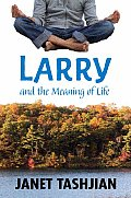 Larry 03 Larry & The Meaning Of Life