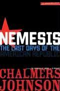 Nemesis The Last Days of the American Republic