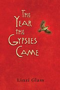 Year The Gypsies Came