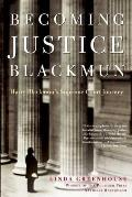 Becoming Justice Blackmun: Harry Blackmun's Supreme Court Journey Cover
