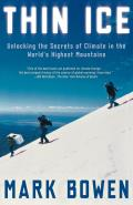 Thin Ice : Unlocking the Secrets of Climate in the World's Highest Mountains (05 Edition)