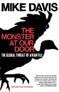 Monster at Our Door The Global Threat of Avian Flu