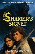 Shamer Chronicles 02 Shamers Signet
