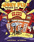 Big Hairy Drama (Joey Fly Private Eye)