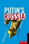 Putins Russia Life in a Failing Democracy