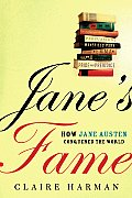 Jane's Fame: How Jane Austen Conquered the World Cover