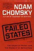 Failed States: The Abuse of Power and the Assault on Democracy Cover