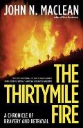 The Thirtymile Fire: A Chronicle of Bravery and Betrayal Cover