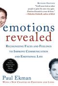 Emotions Revealed : Recognizing Faces and Feelings To Improve Communication and Emotional Life (Rev 07 Edition)