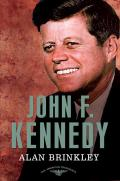 John F Kennedy The American Presidents Series The 35th President 1961 1963