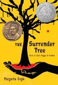 Surrender Tree Poems of Cubas Struggle for Freedom