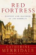 Red Fortress The Kremlin in Russian History