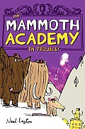 Mammoth Academy In Trouble