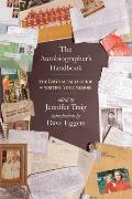 Autobiographers Handbook The 826 National Guide to Writing Your Memoir