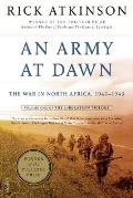 Liberation Trilogy #01: An Army at Dawn: The War in North Africa, 1942-1943